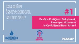 Code Runner #1: DevOps Pratiğinizi Geliştirmek, Inovasyon Hızınızı ve İş Çevikliğinizi Nasıl Artırır? @ Zemin Istanbul