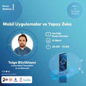 Zemin Webinar   Mobil Uygulamalar ve Yapay Zeka (Bilim ve Teknoloji Haftası)